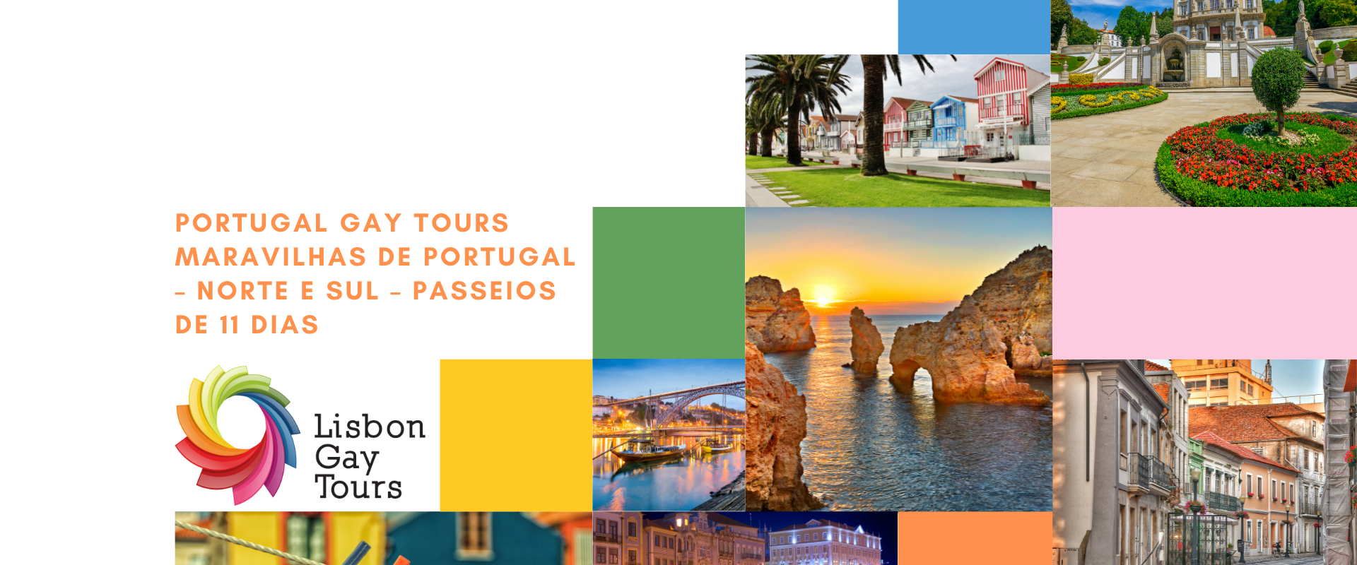 Wonders of Portugal – North and South – 11 Day Tours