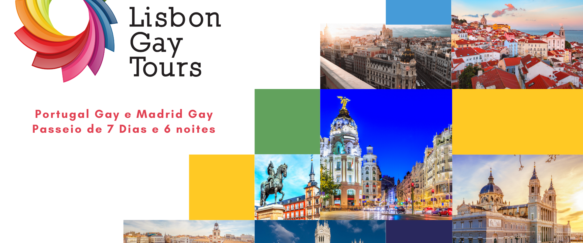 Portugal Gay and Madrid 6 Day Tour